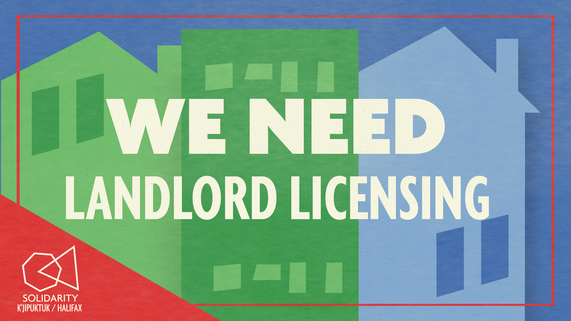 Banner reads we need landlord licensing